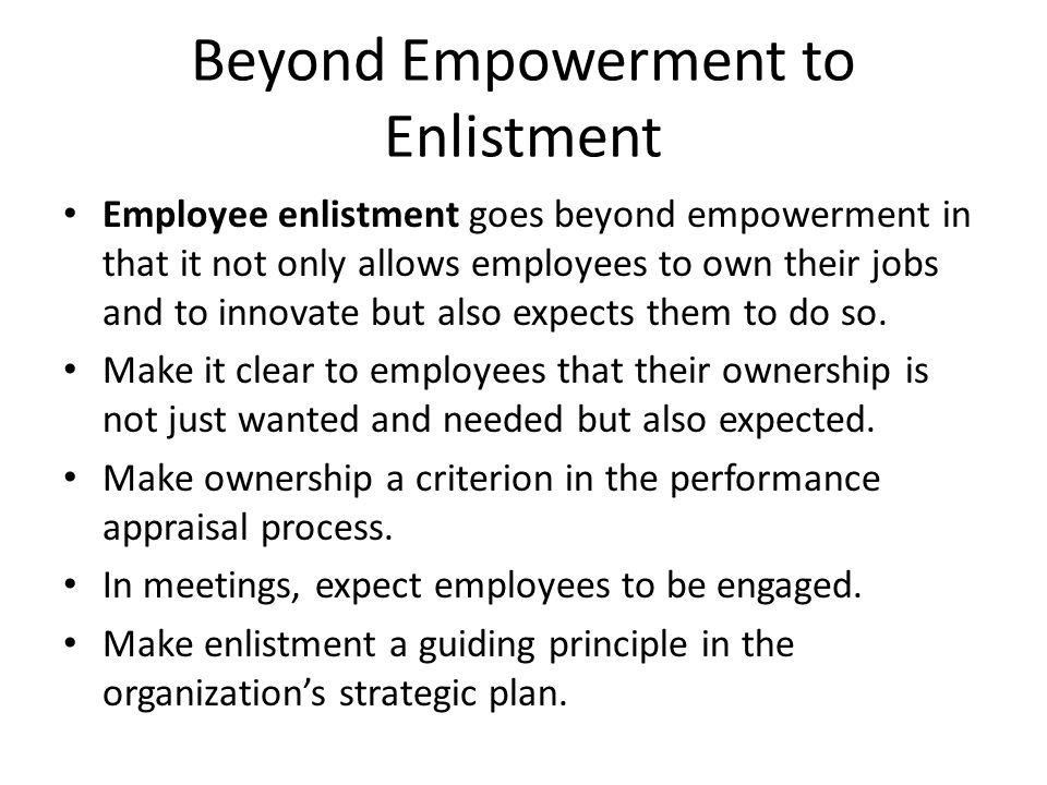Beyond Empowerment to Enlistment