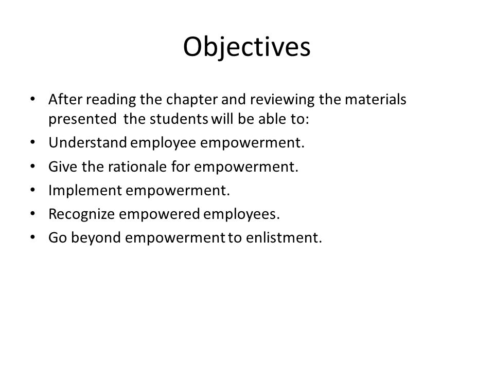 Objectives After reading the chapter and reviewing the materials presented the students will be able to: