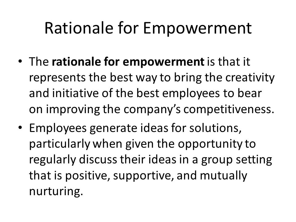 Rationale for Empowerment
