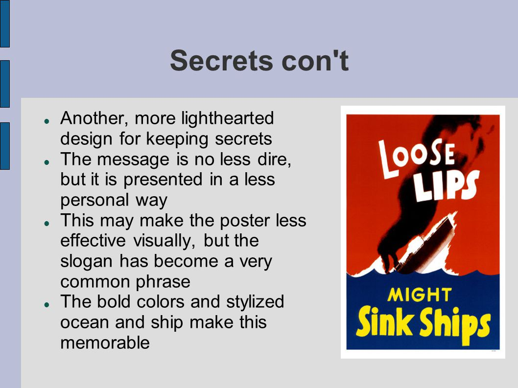 Secrets con t Another, more lighthearted design for keeping secrets