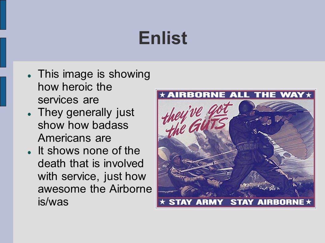 Enlist This image is showing how heroic the services are