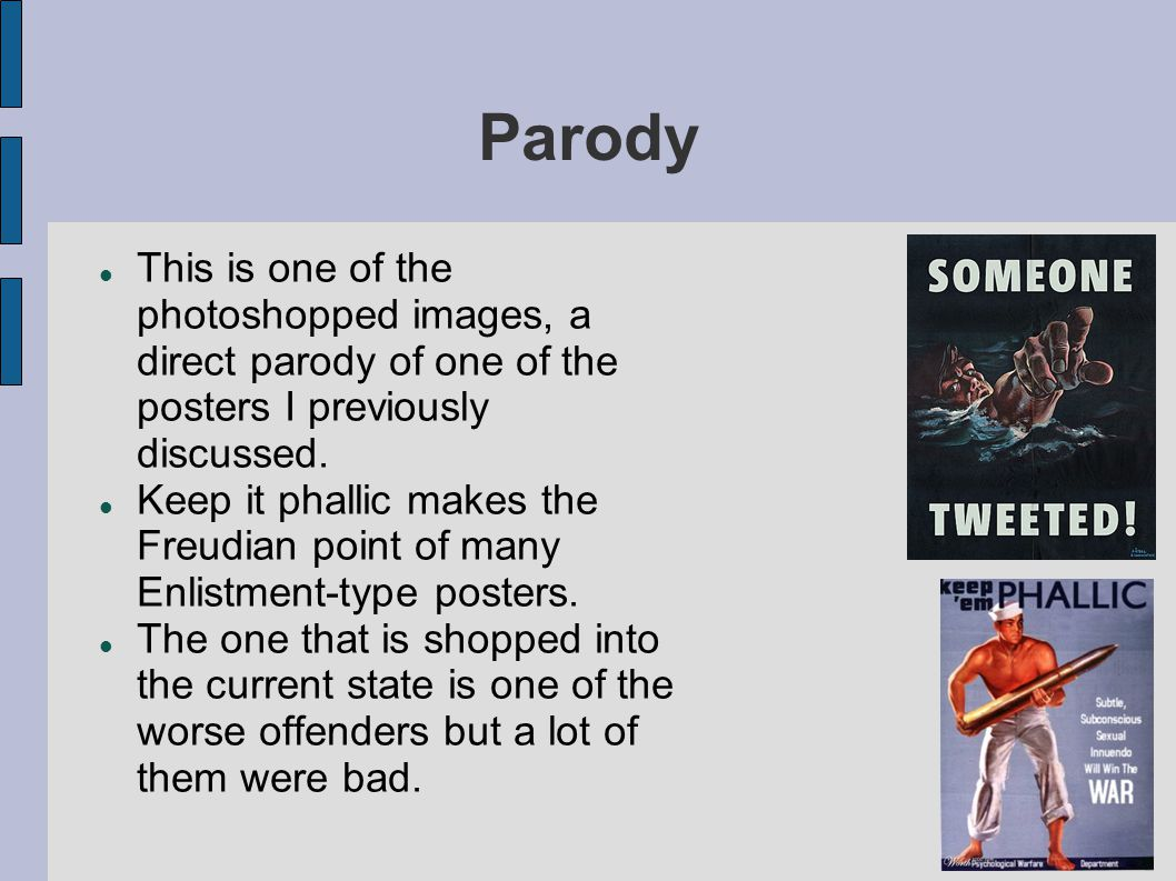 Parody This is one of the photoshopped images, a direct parody of one of the posters I previously discussed.