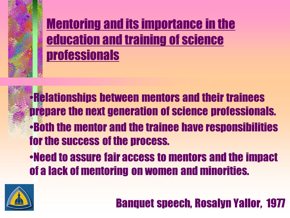 Mentoring and its importance in the education and training of science professionals