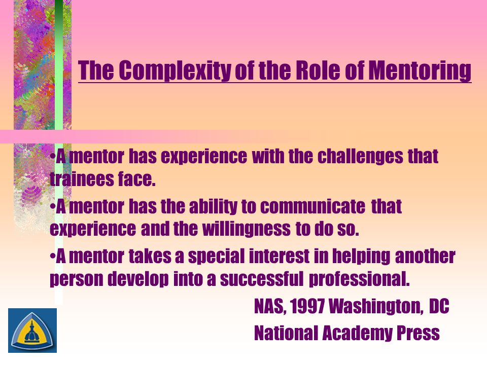 The Complexity of the Role of Mentoring