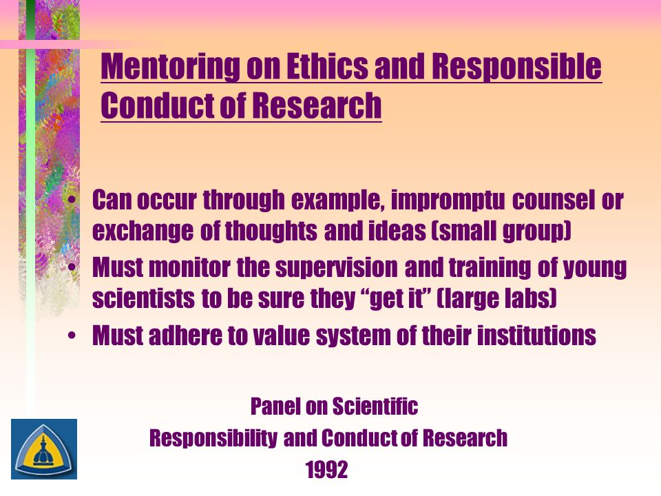 Mentoring on Ethics and Responsible Conduct of Research