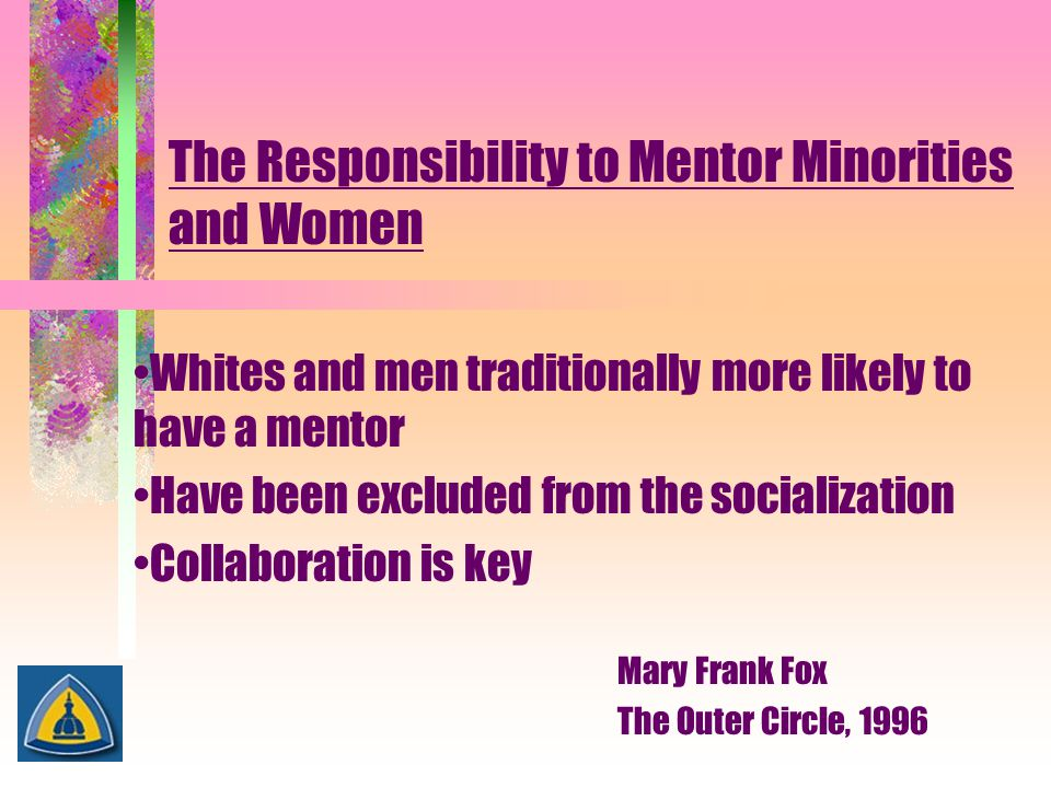 The Responsibility to Mentor Minorities and Women