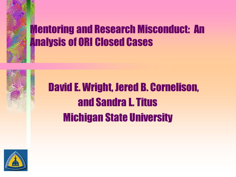 Mentoring and Research Misconduct: An Analysis of ORI Closed Cases
