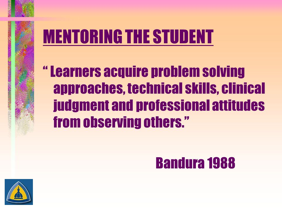 MENTORING THE STUDENT