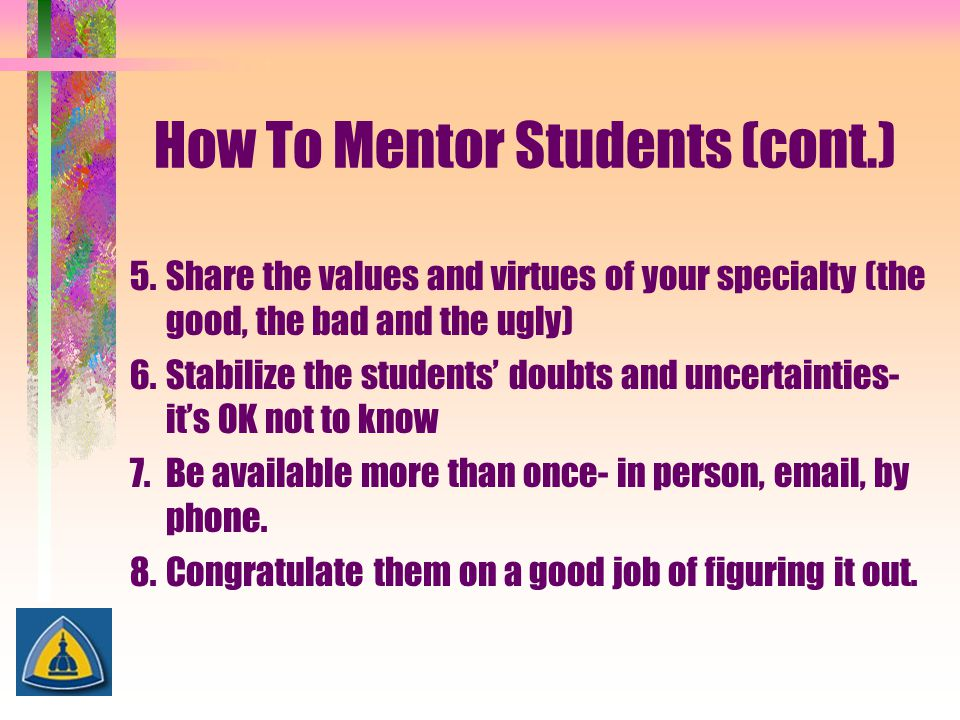 How To Mentor Students (cont.)