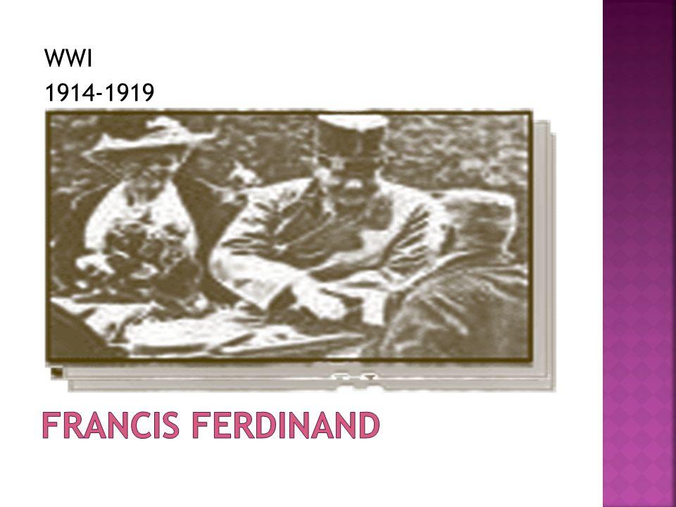 WWI 1914-1919 Francis Ferdinand