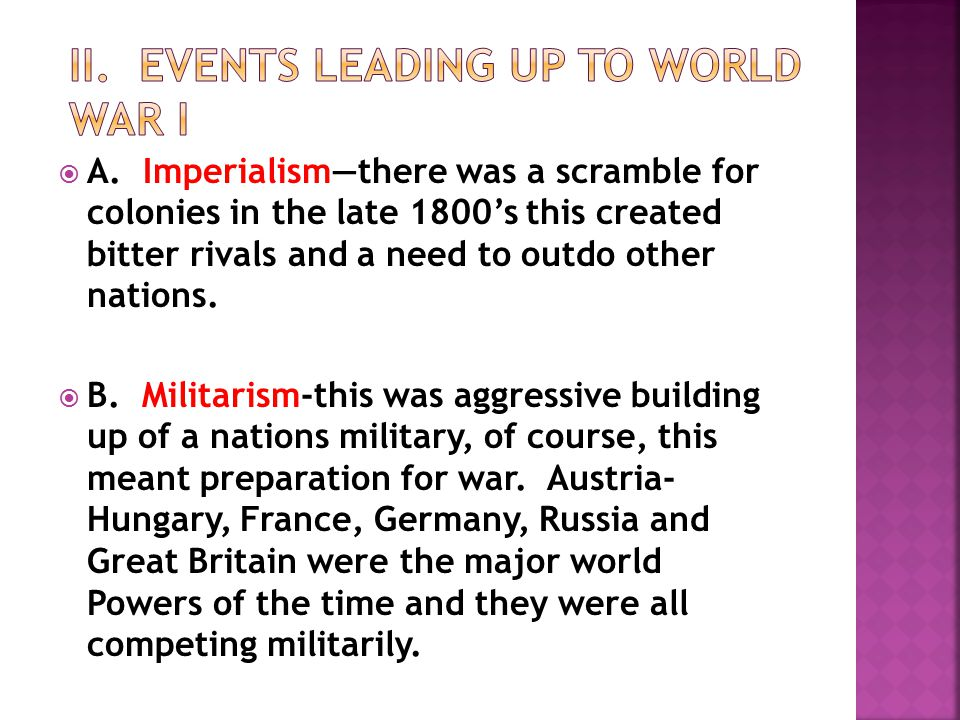 II. EVENTS LEADING UP TO WORLD WAR I