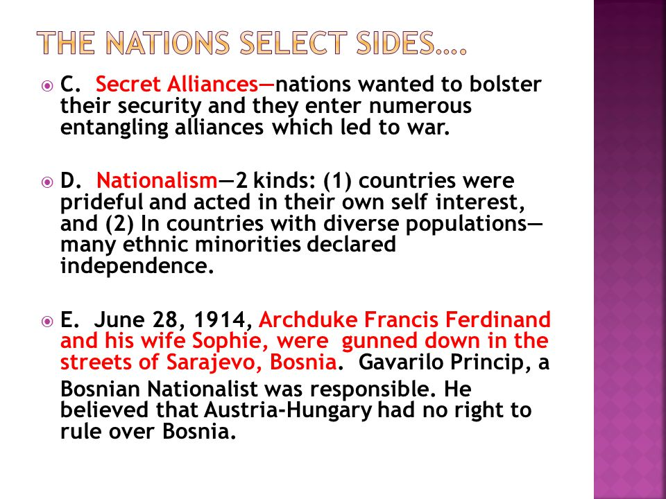 The nations select sides….