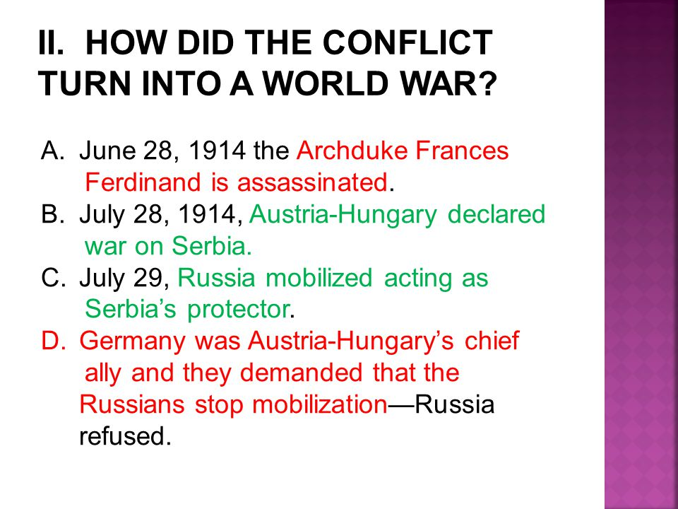 II. HOW DID THE CONFLICT TURN INTO A WORLD WAR