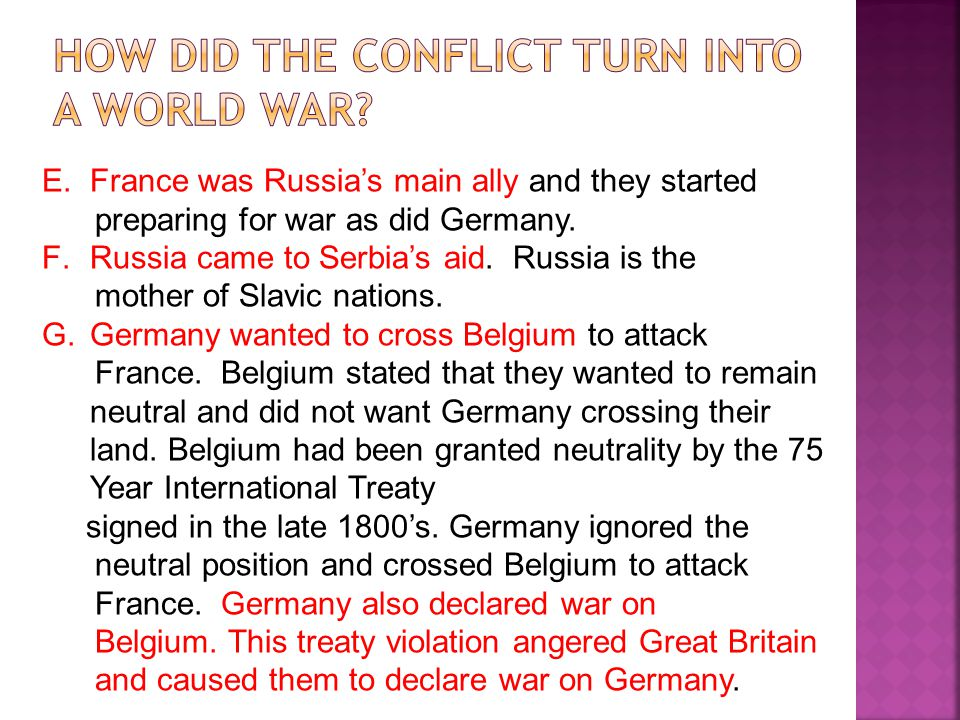 How did the conflict turn into a world war