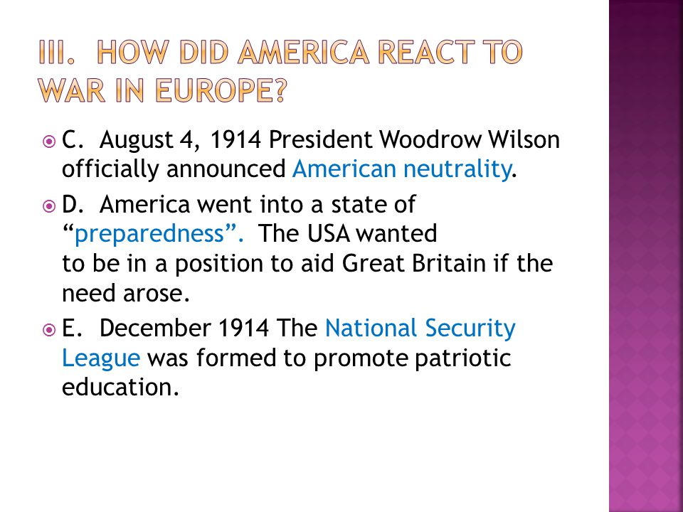 III. HOW DID AMERICA REACT TO WAR IN EUROPE