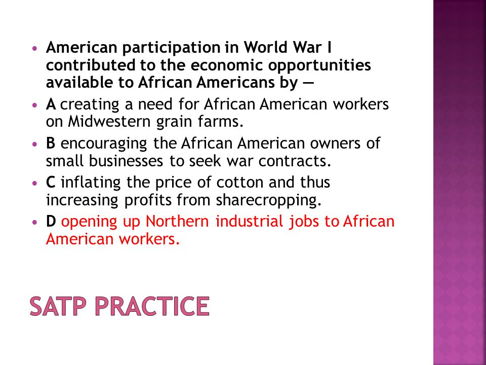 American participation in World War I contributed to the economic opportunities available to African Americans by —