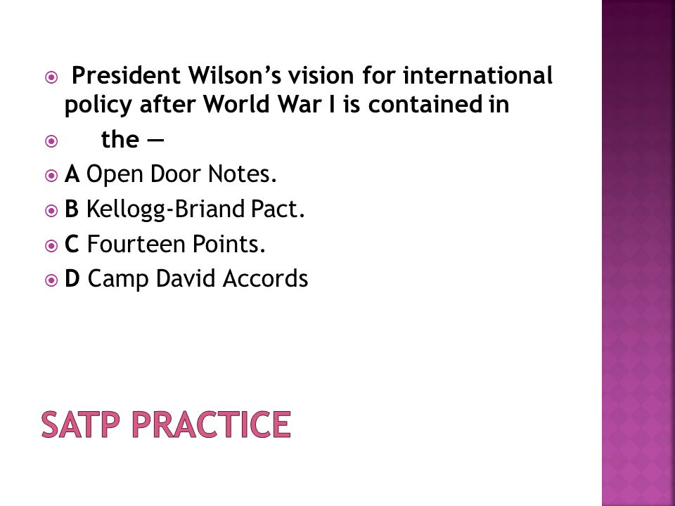 President Wilson's vision for international policy after World War I is contained in