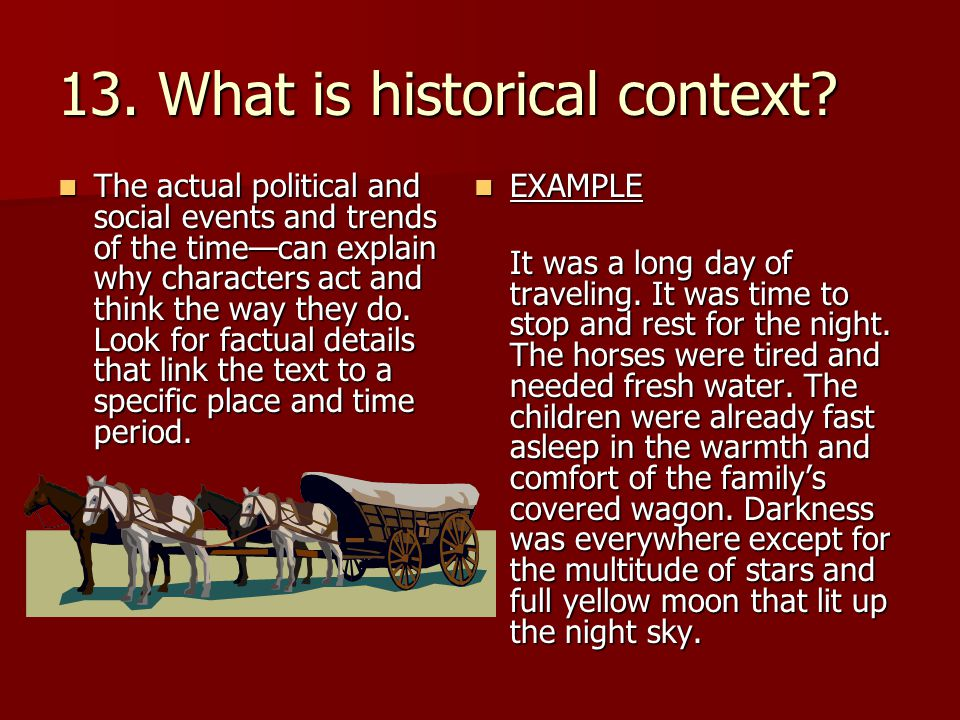 13. What is historical context