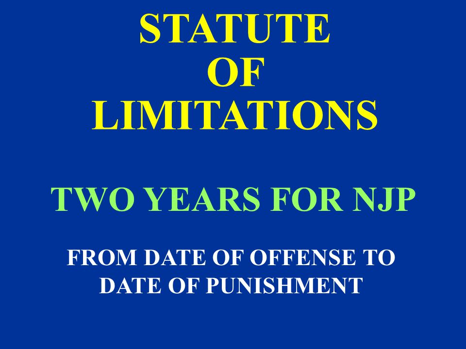 FROM DATE OF OFFENSE TO DATE OF PUNISHMENT