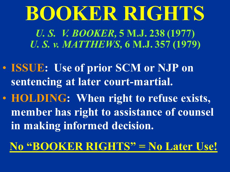 No BOOKER RIGHTS = No Later Use!