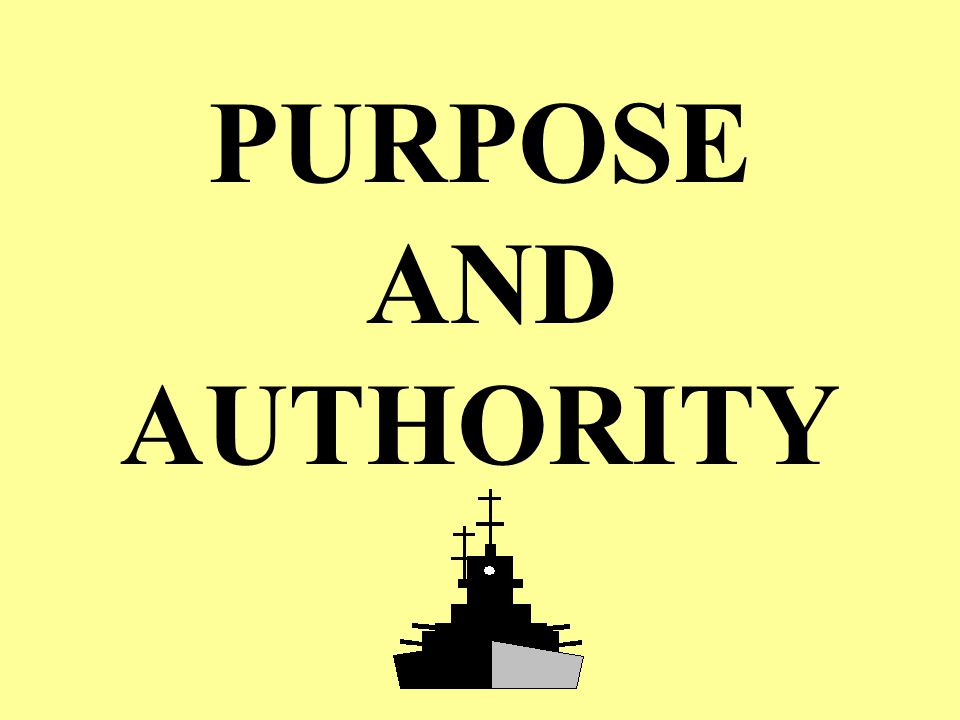 4/14/2017 PURPOSE AND AUTHORITY