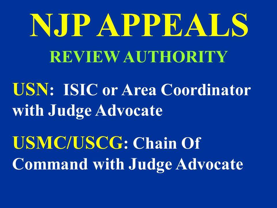 NJP APPEALS USN: ISIC or Area Coordinator with Judge Advocate
