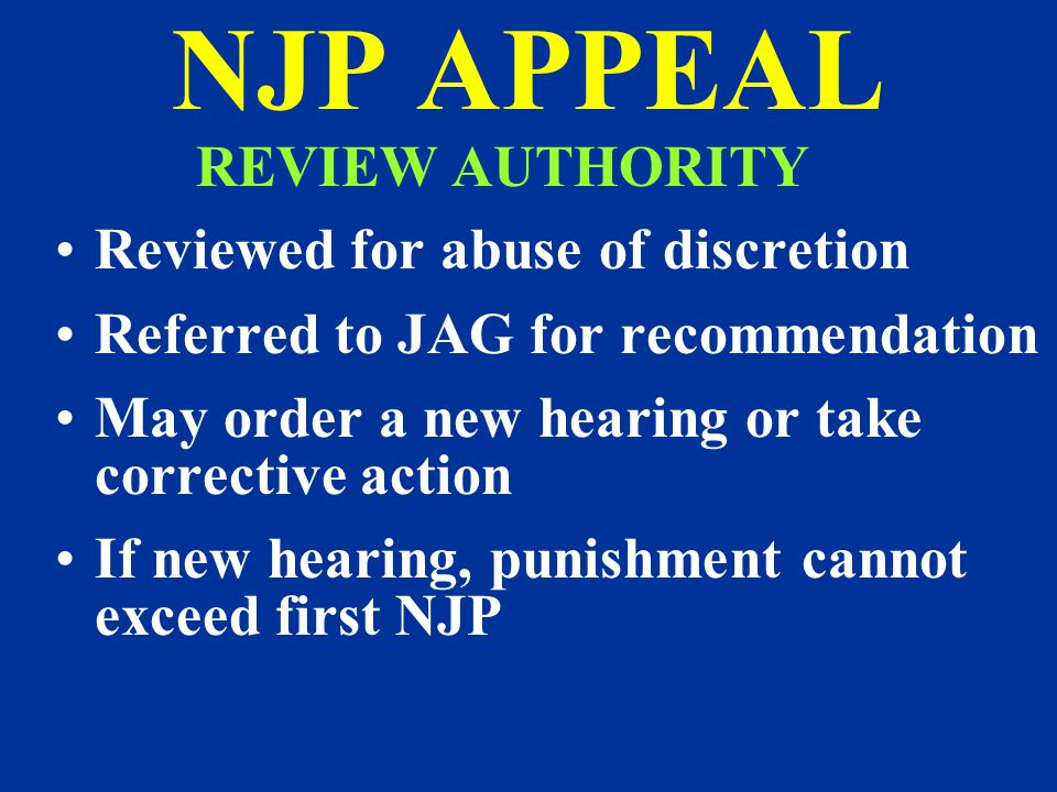 NJP APPEAL REVIEW AUTHORITY Reviewed for abuse of discretion