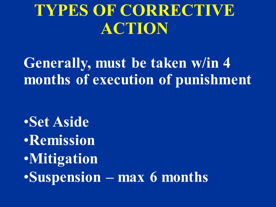 TYPES OF CORRECTIVE ACTION