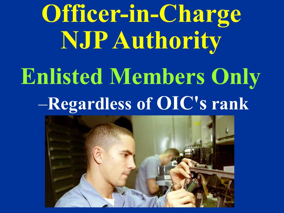 Officer-in-Charge NJP Authority