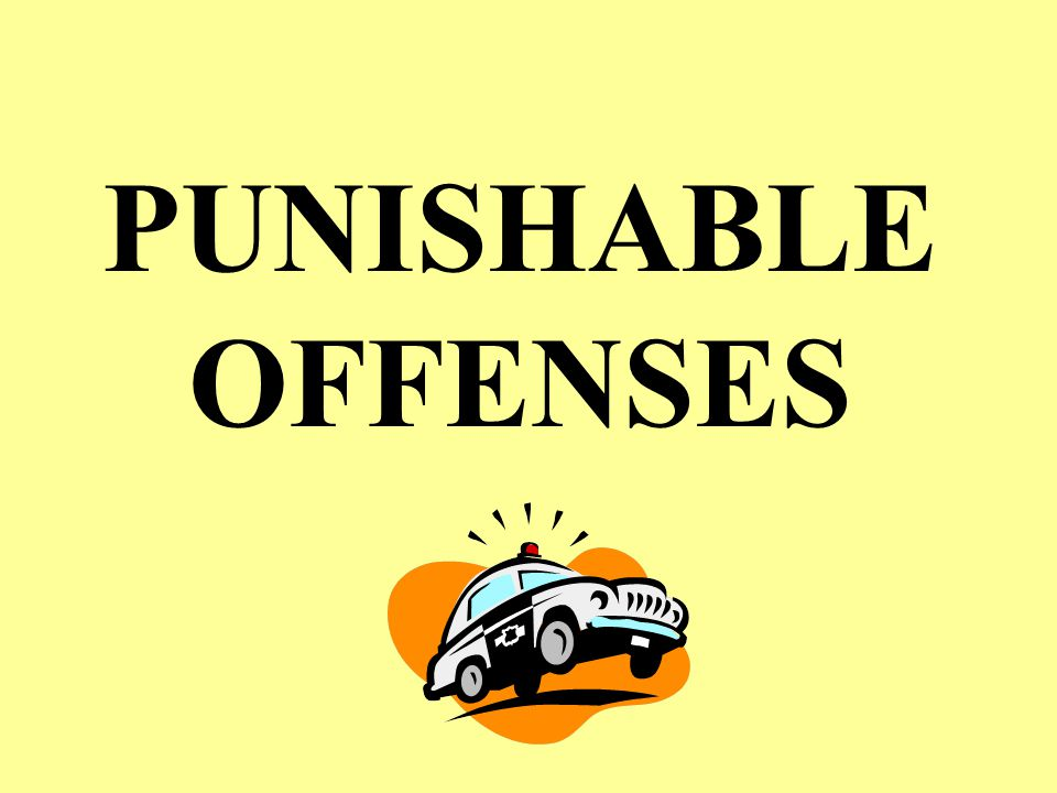 4/14/2017 PUNISHABLE OFFENSES