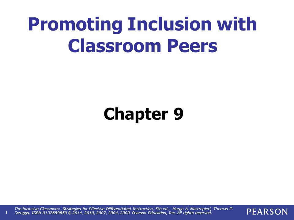 Objectives Describe how to use classroom peers to promote social acceptance.