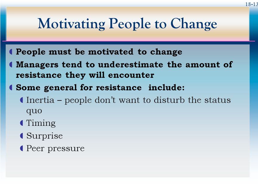 Motivating People to Change