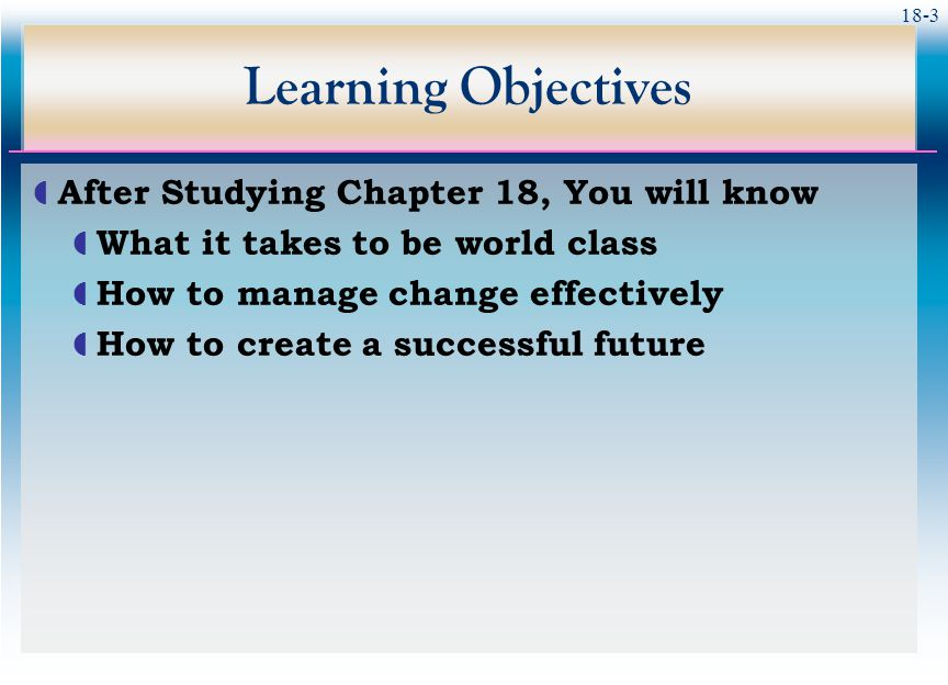 Learning Objectives After Studying Chapter 18, You will know