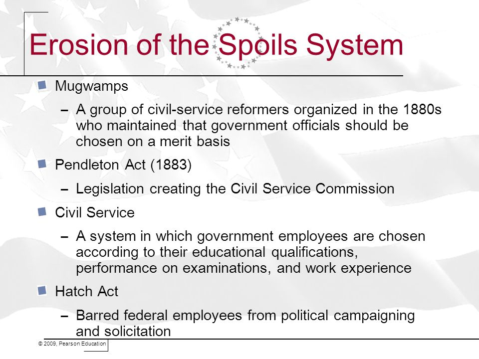 Erosion of the Spoils System