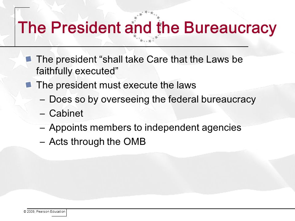 The President and the Bureaucracy