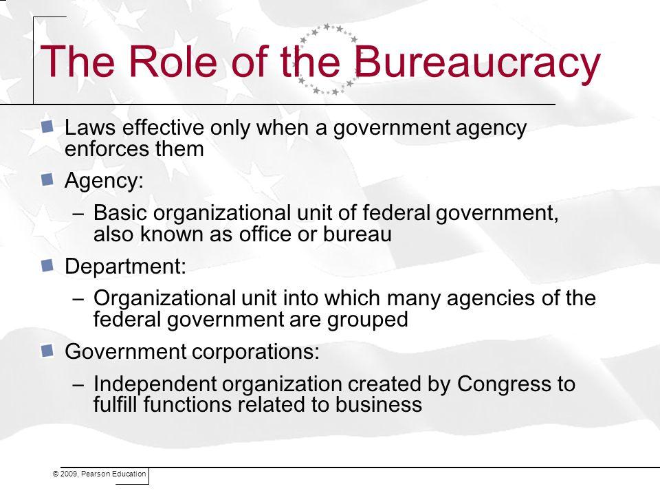 The Role of the Bureaucracy