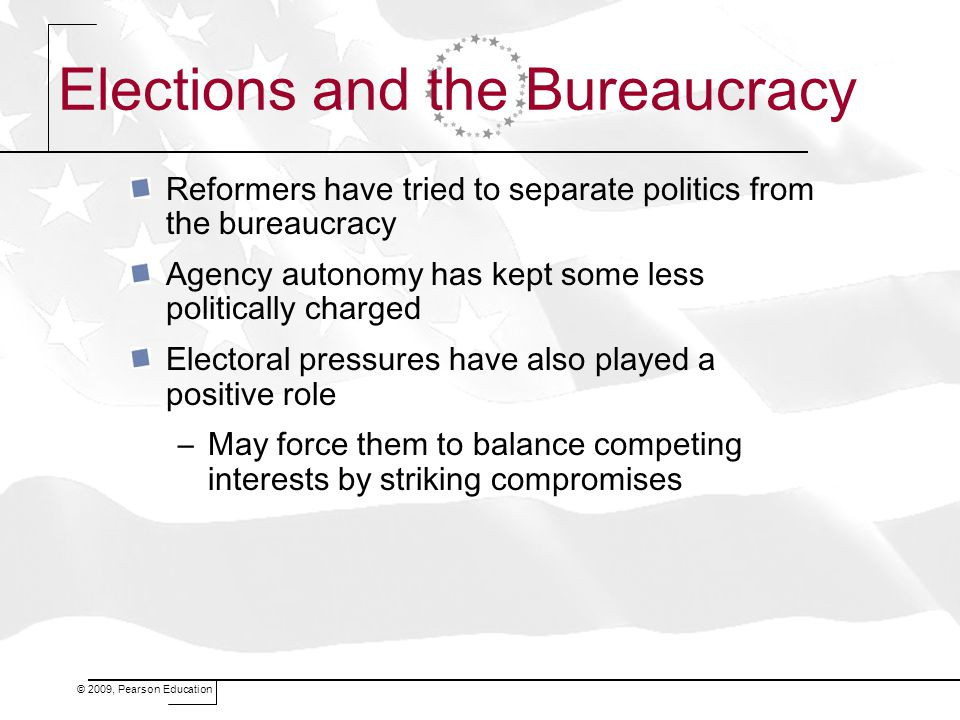 Elections and the Bureaucracy