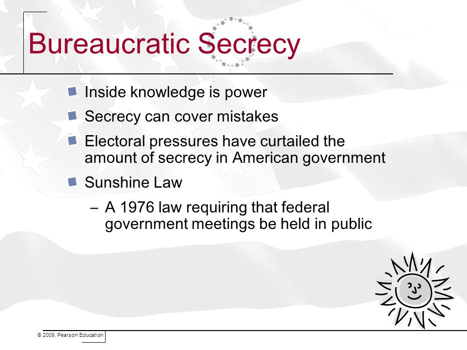 Bureaucratic Secrecy Inside knowledge is power