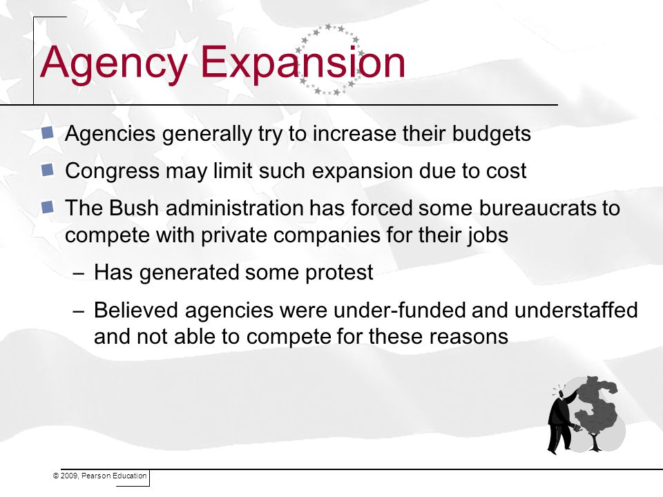 Agency Expansion Agencies generally try to increase their budgets