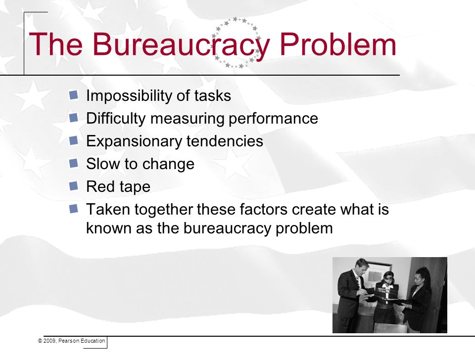 The Bureaucracy Problem