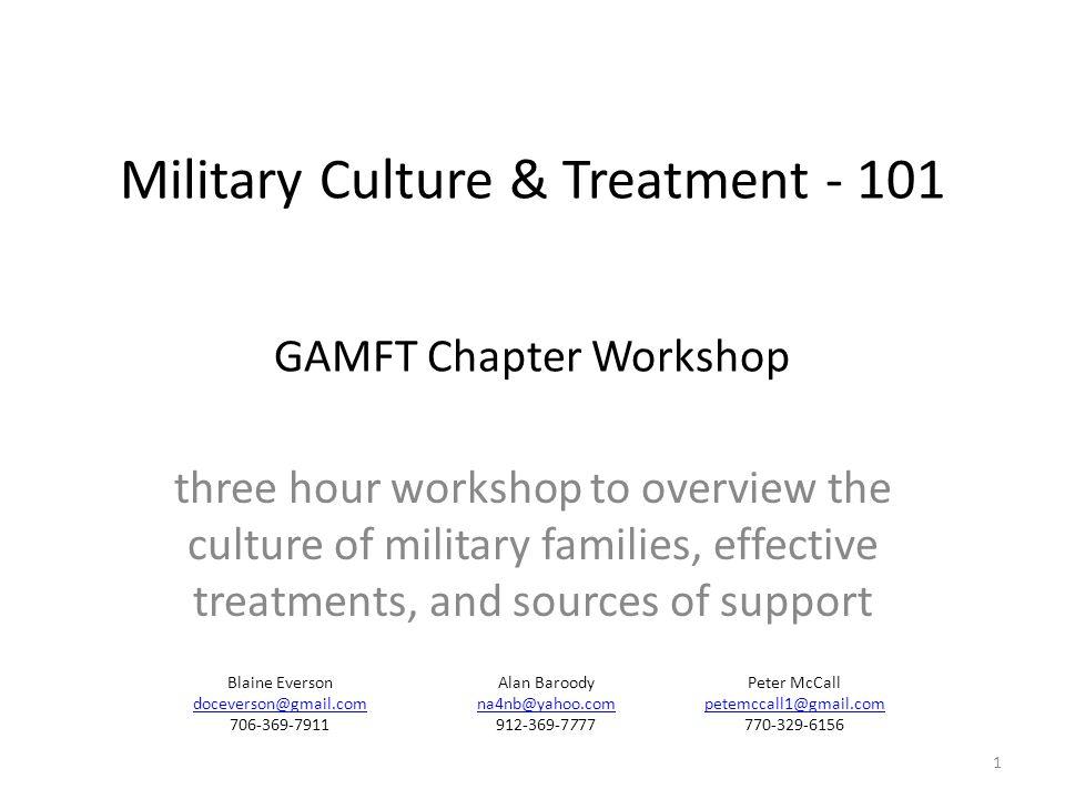 Military Culture & Treatment - 101 GAMFT Chapter Workshop