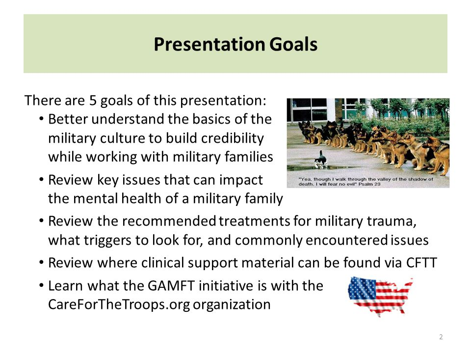 Presentation Goals There are 5 goals of this presentation: