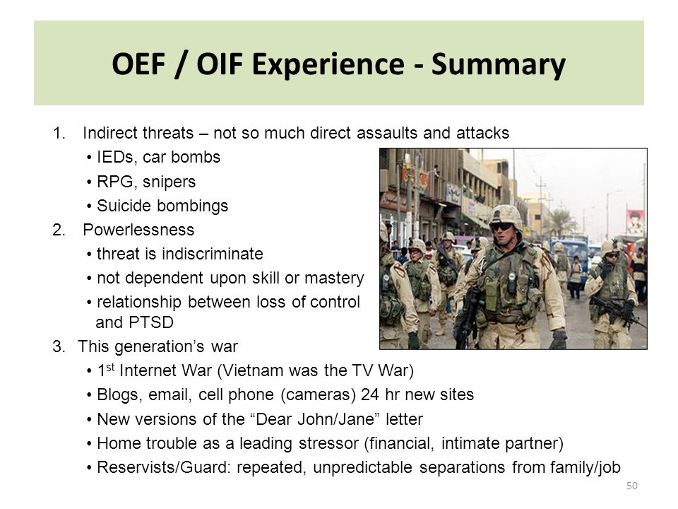 OEF / OIF Experience - Summary