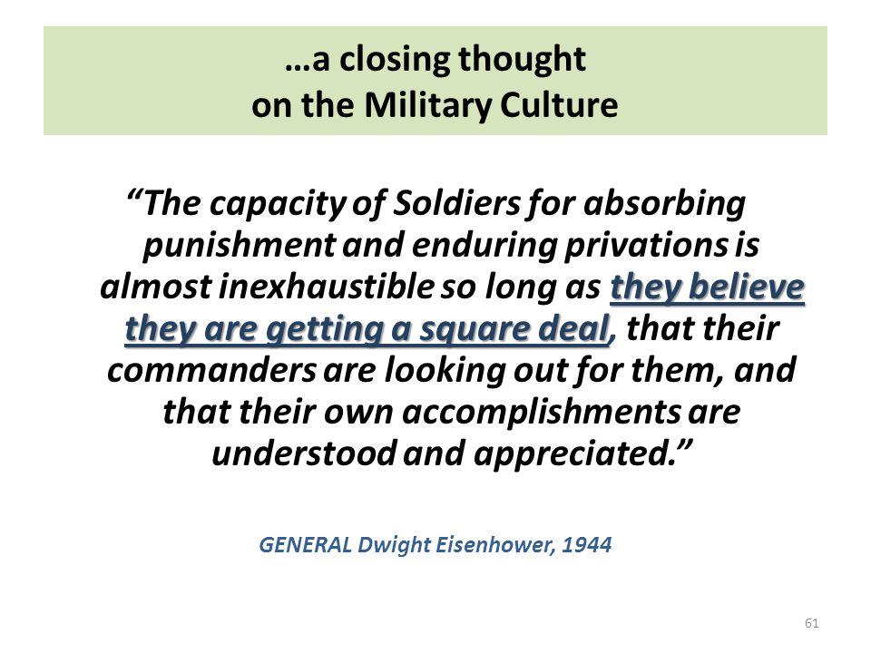 …a closing thought on the Military Culture