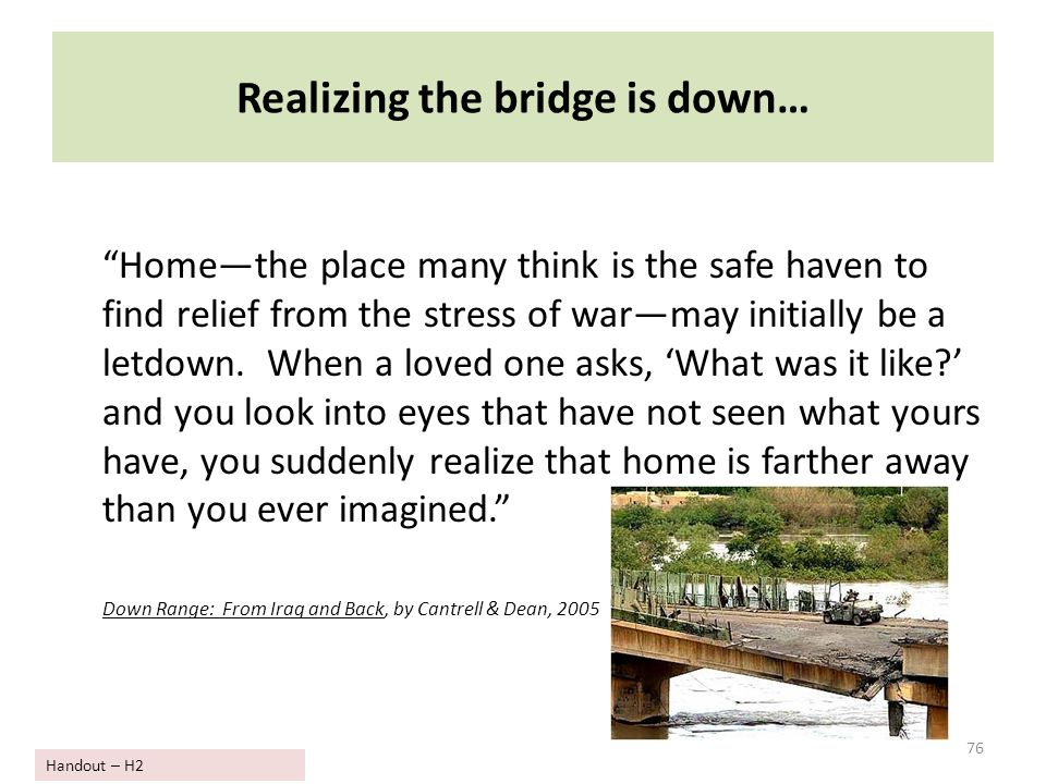 Realizing the bridge is down…