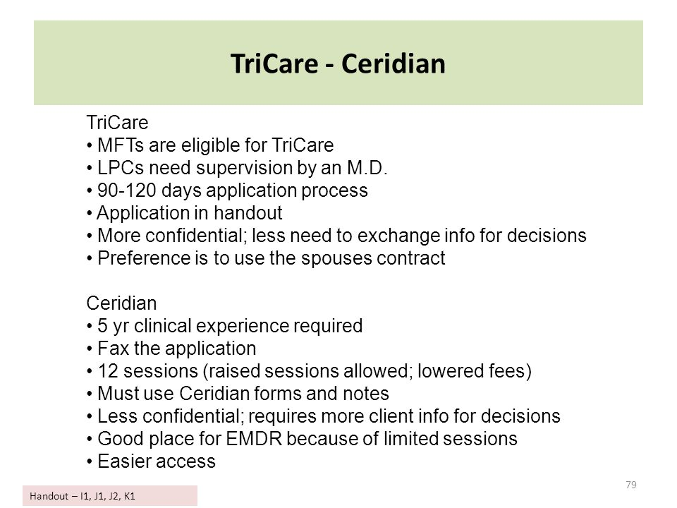 TriCare - Ceridian TriCare MFTs are eligible for TriCare