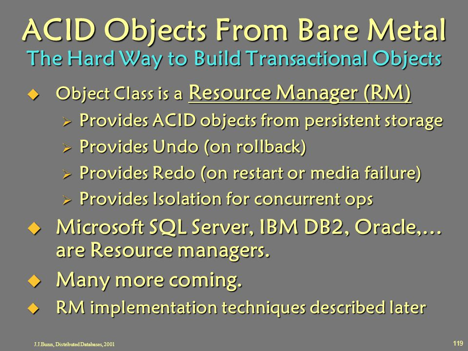 J.J.Bunn, Distributed Databases, 2001