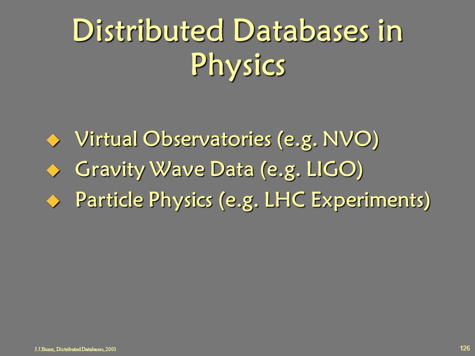 Distributed Databases in Physics