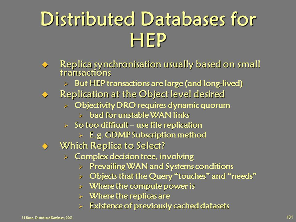 Distributed Databases for HEP