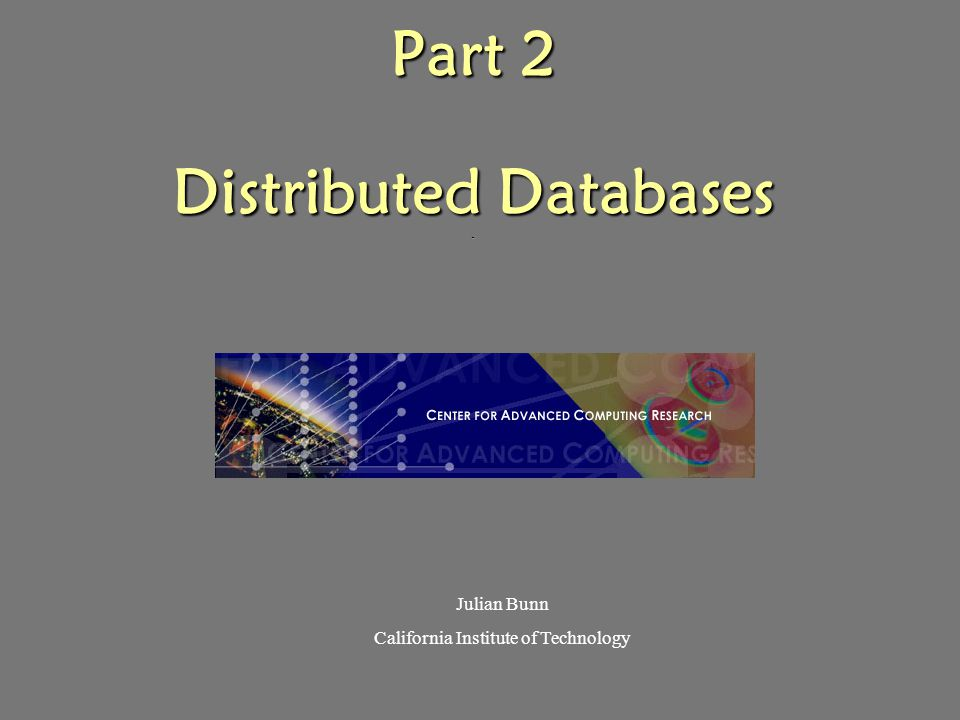 Part 2 Distributed Databases .